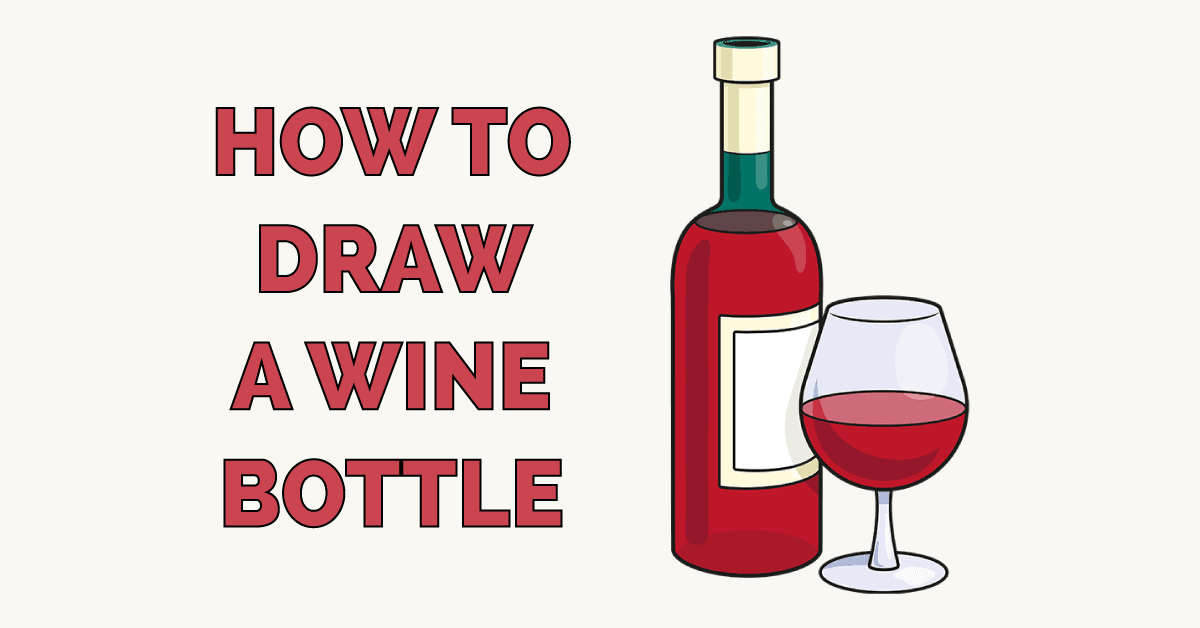 How to Draw a Wine Bottle Featured Image