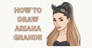 How to Draw Ariana Grande Featured Image