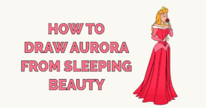 How to Draw Aurora from Sleeping Beauty Featured Image
