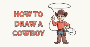 How to Draw a Cowboy Featured Image