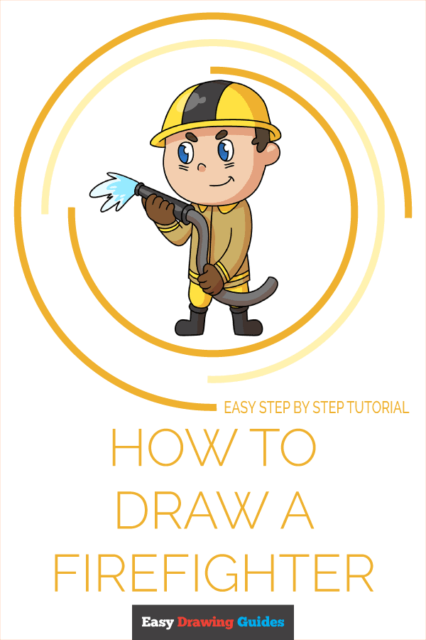 How to Draw Firefighter | Share to Pinterest