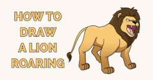 How to Draw a Lion Roaring Featured Image