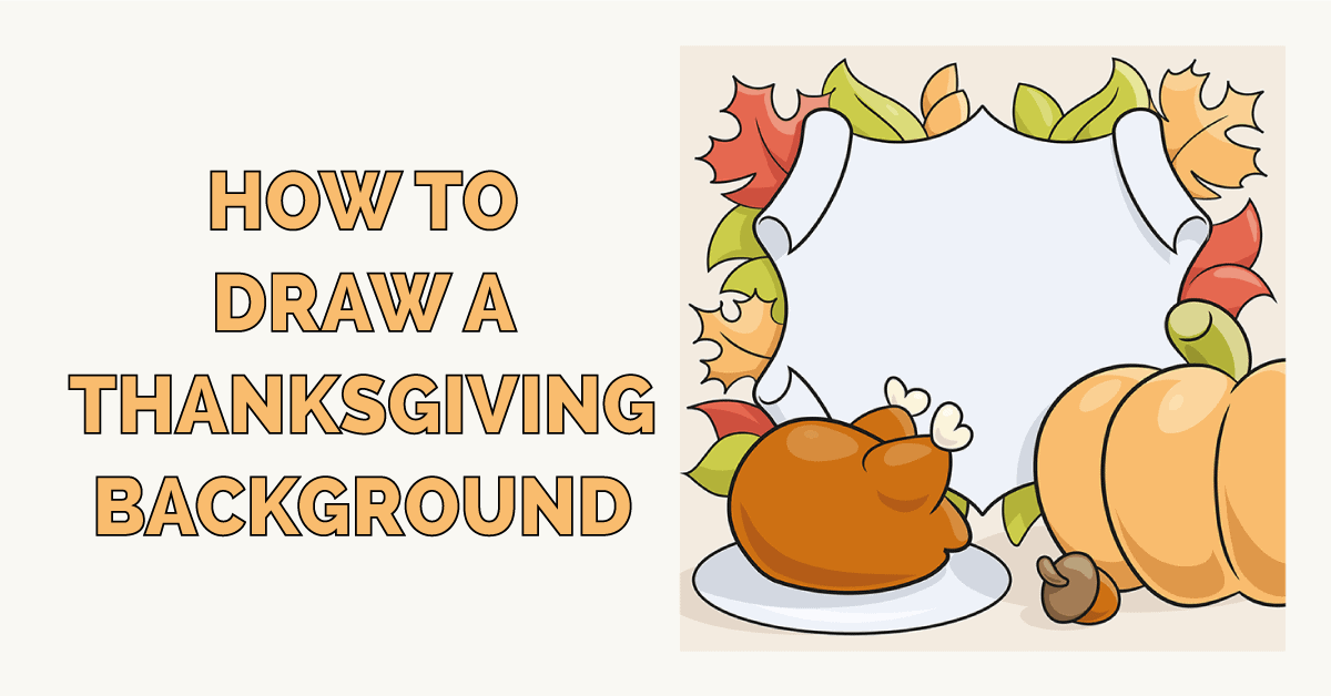 How to Draw a Thanksgiving Background Featured Image