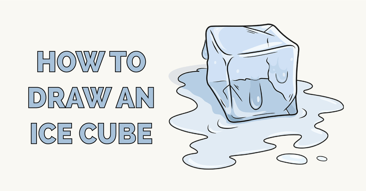 How to Draw an Ice Cube Featured Image