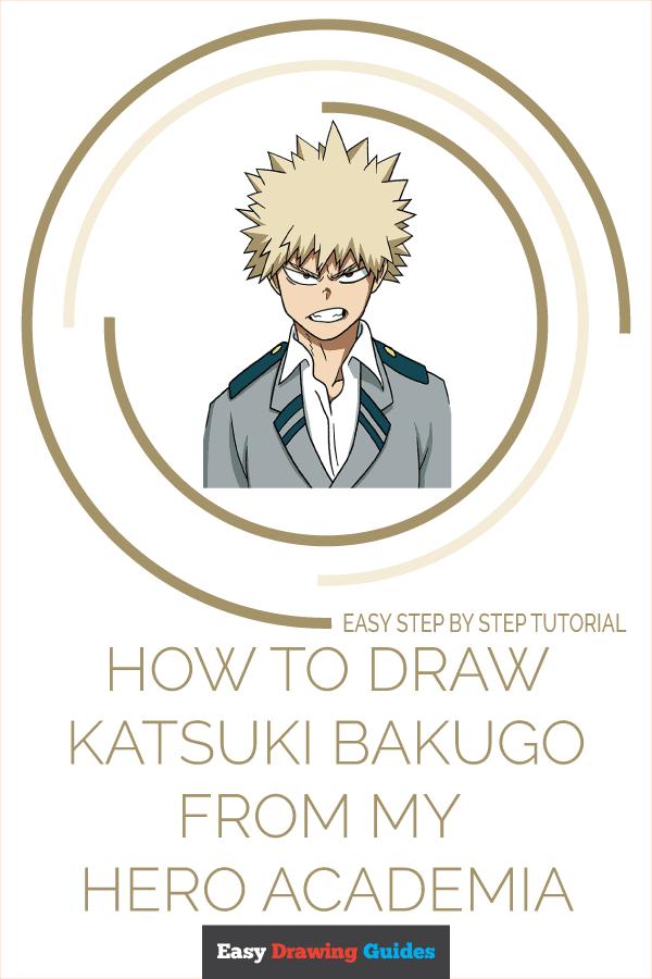 How to Draw Katsuki Bakugo from My Hero Academia Pinterest Image