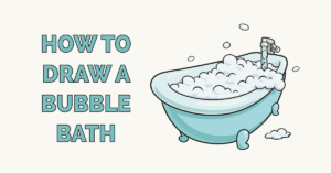 How to Draw a Bubble Bath Featured Image