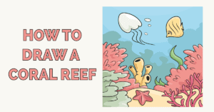 How to Draw a Coral Reef Featured Image
