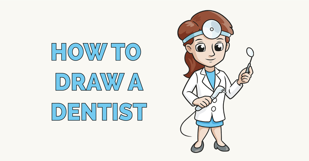 How to Draw a Dentist Featured Image