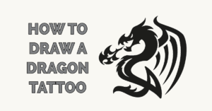 How to Draw a Dragon Tattoo Featured Image