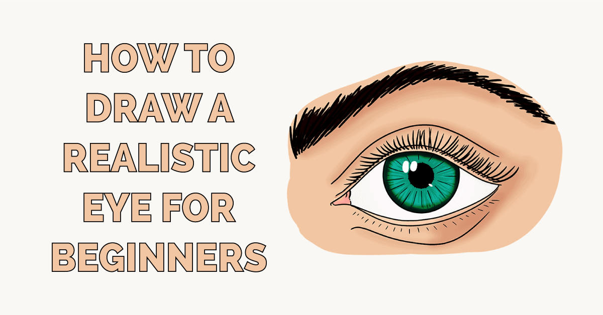 How to Draw a Realistic Eye for Beginners Featured Image