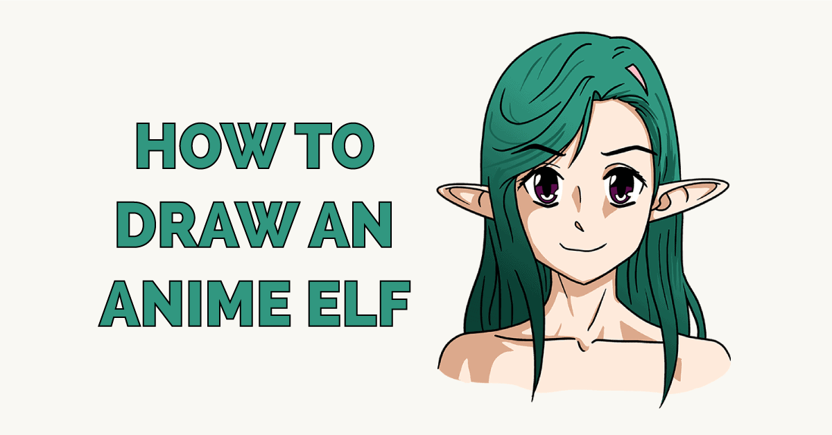 How to Draw an Anime Elf Featured Image