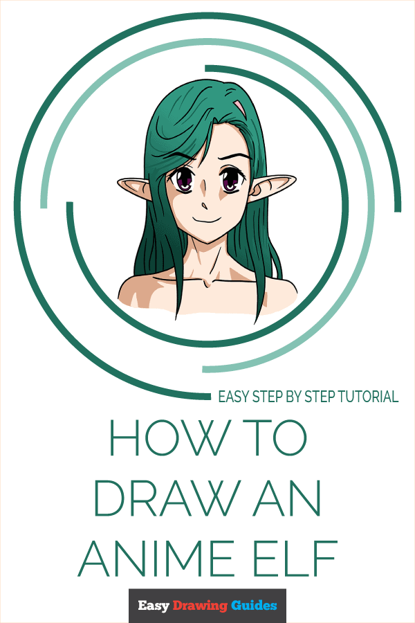How to Draw Anime Elf | Share to Pinterest