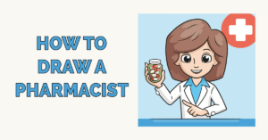How to Draw a Pharmacist Featured Image
