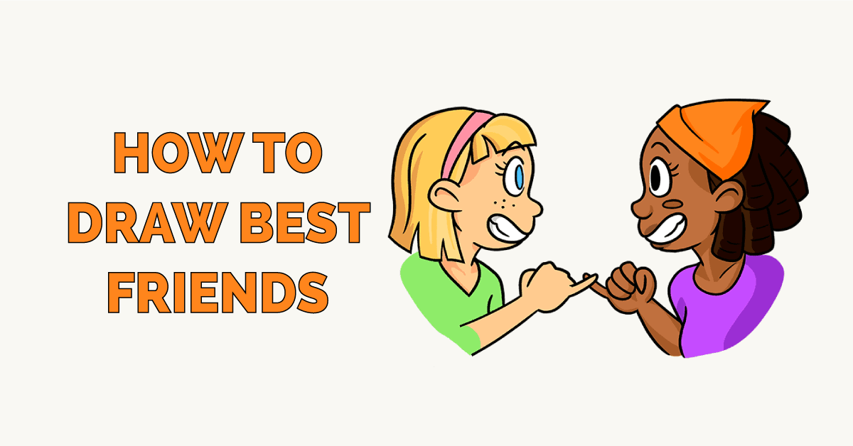 How to Draw Best Friends Featured Image