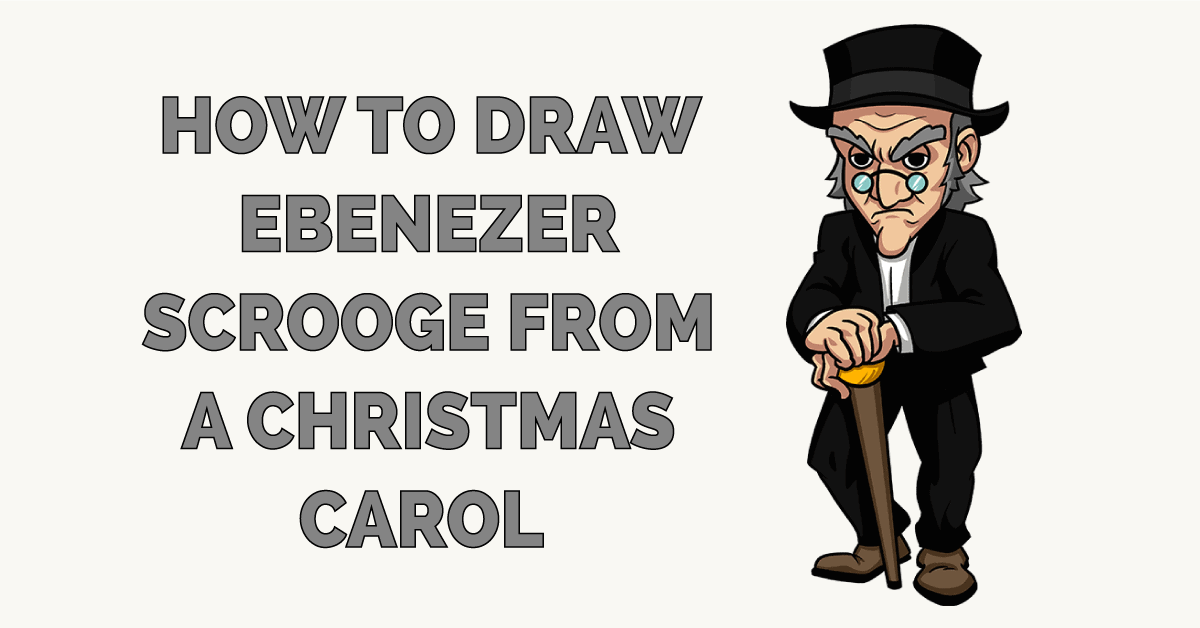 How to Draw Ebenezer Scrooge from A Christmas Carol Featured Image
