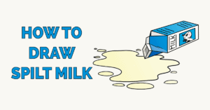 How to Draw Spilt Milk Featured Image