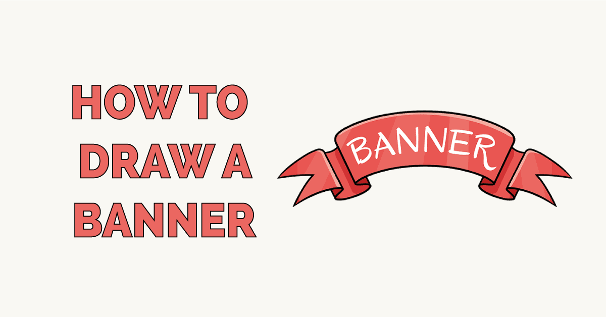 How to Draw a Banner Featured Image