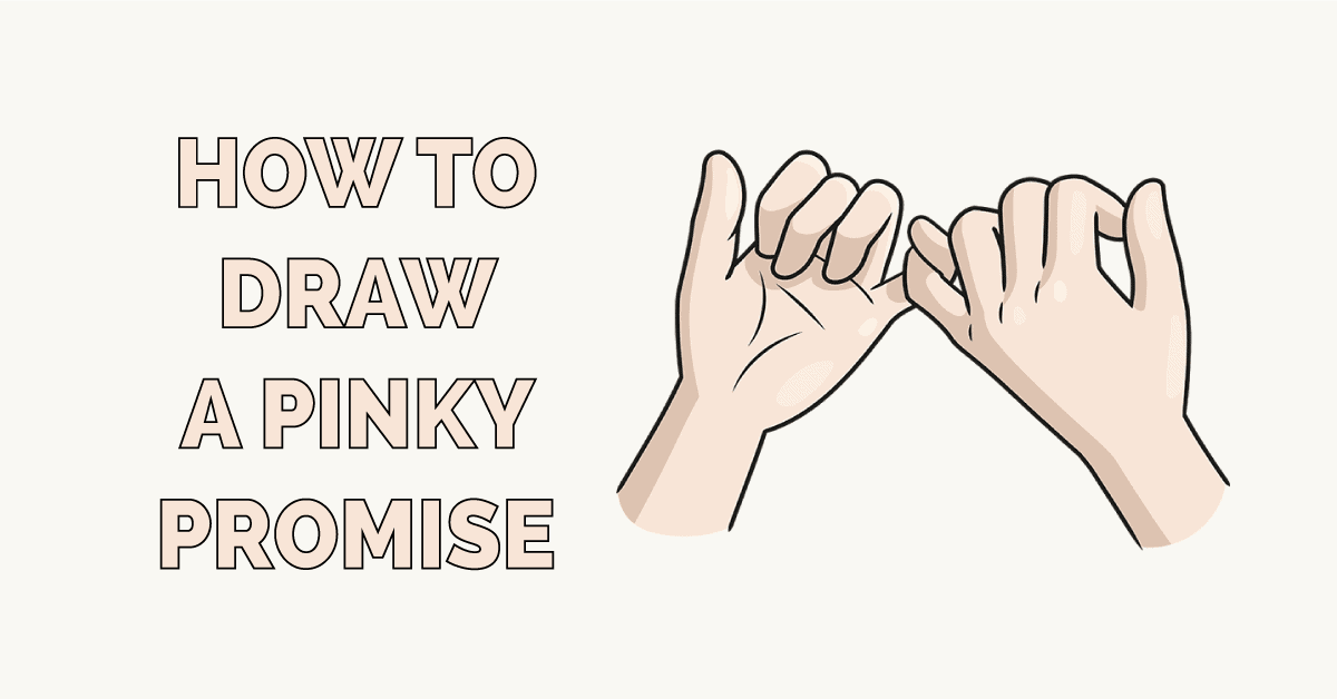 How to Draw a Pinky Promise Featured Image
