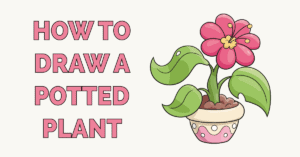 How to Draw a Potted Plant Featured Image
