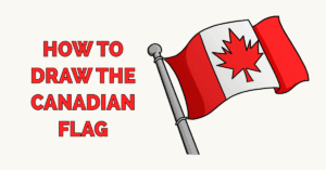 How to Draw the Canadian Flag Featured Image