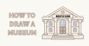 How to Draw a Museum Featured Image