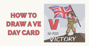 How to Draw a VE Day Card Featured Image