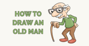 How to Draw an Old Man Featured Image