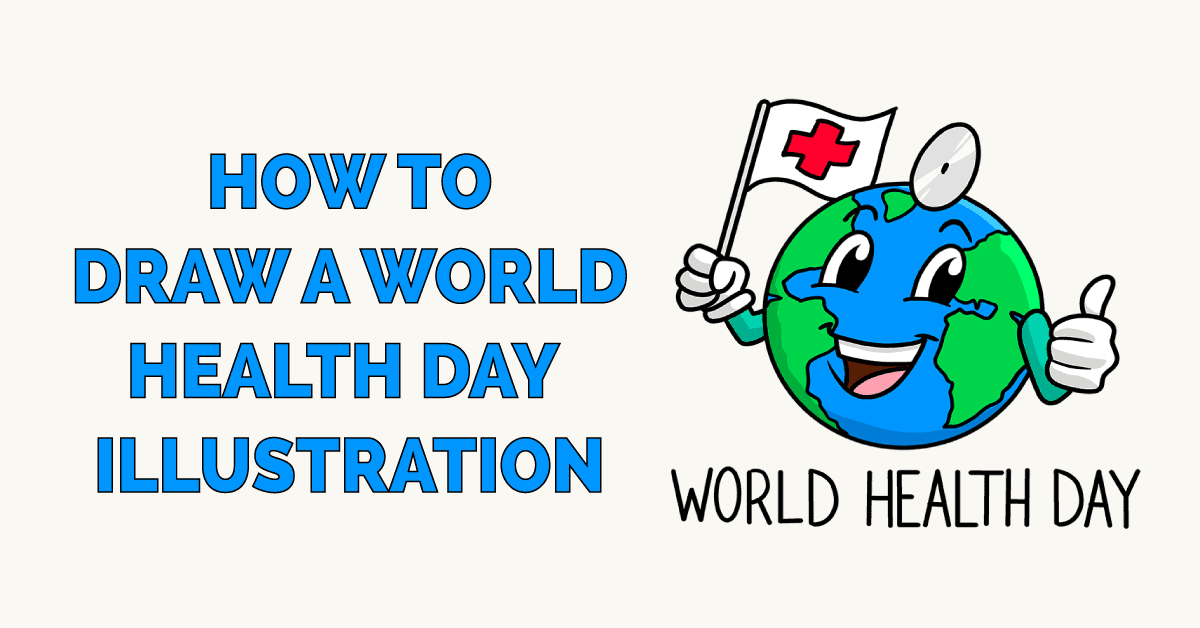 How to Draw a World Health Day Illustration Featured Image