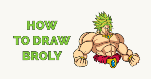 How to Draw Broly Featured Image