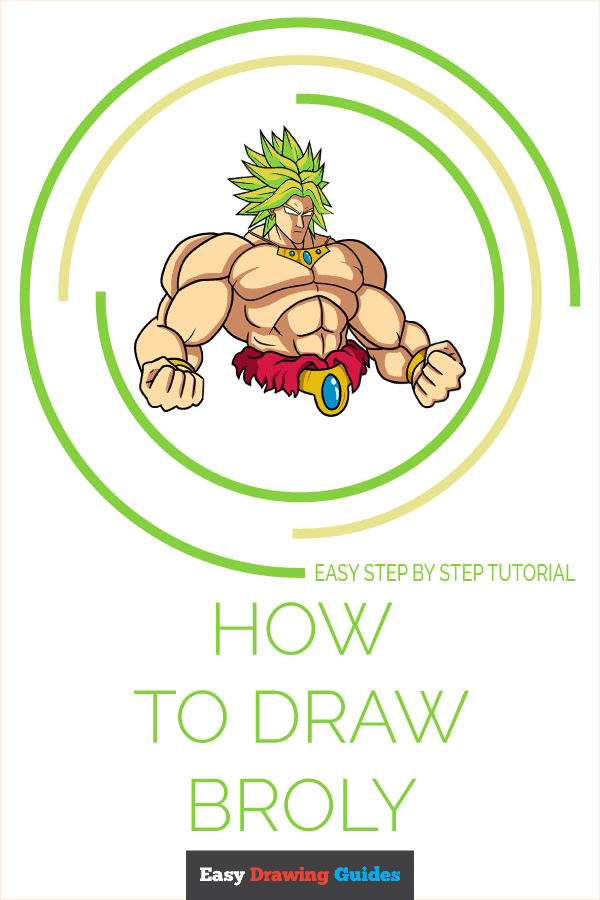 How to Draw Broly | Share to Pinterest