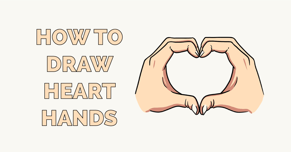 How to Draw Heart Hands Featured Image