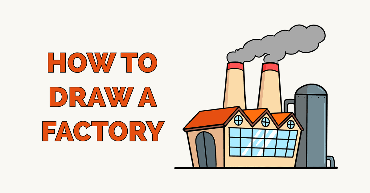 How to Draw a Factory Featured Image