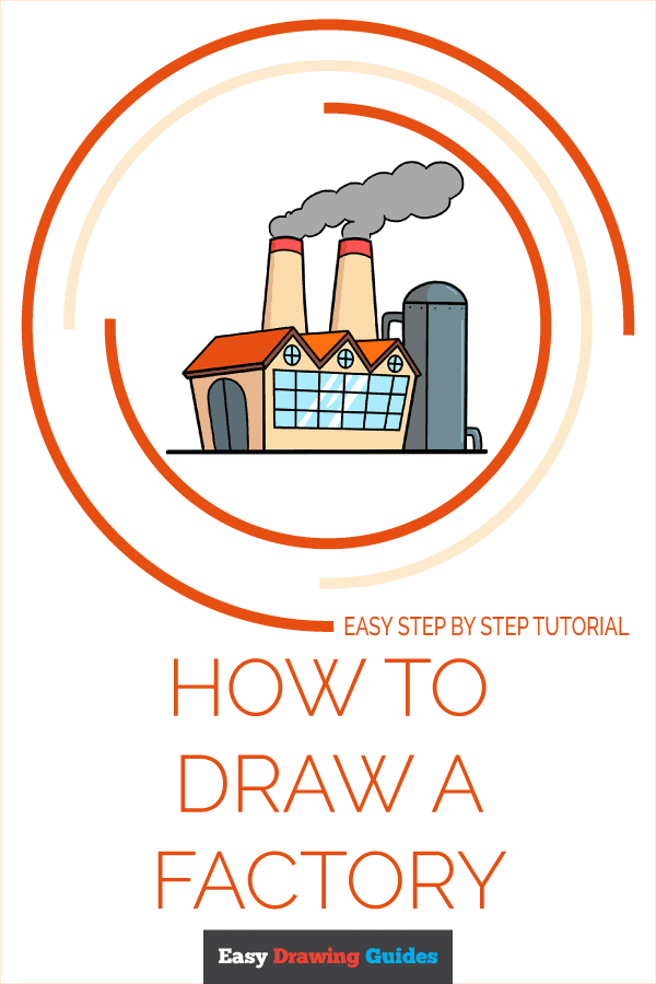 How to Draw Factory   Share to Pinterest