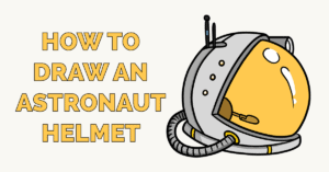 How to Draw an Astronaut Helmet Featured Image