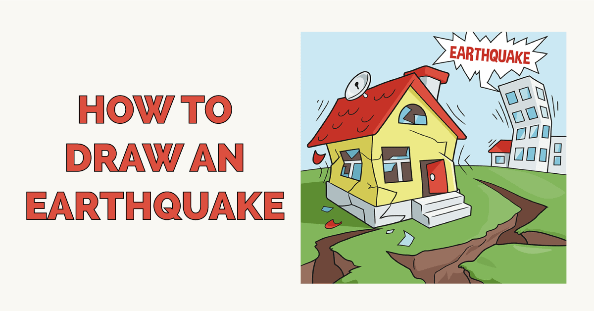 How to Draw an Earthquake Featured Image