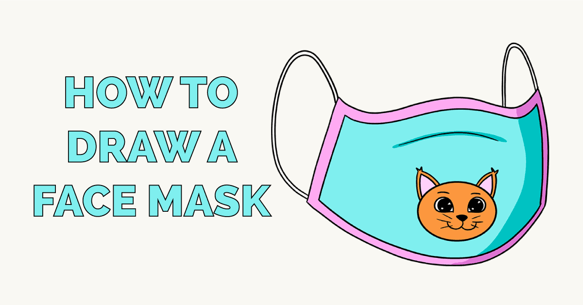 How to Draw a Face Mask Featured Image
