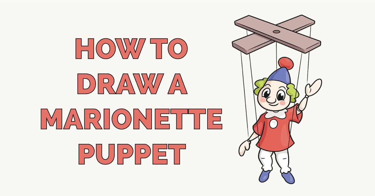 How to Draw a Marionette Puppet Featured Image