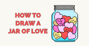 How to Draw a Jar of Love Featured Image