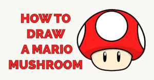 How to Draw a Mario Mushroom Featured Image