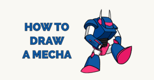 How to Draw a Mecha Featured Image