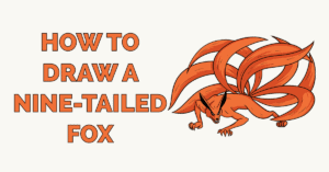 How to Draw a Nine-Tailed Fox Featured Image