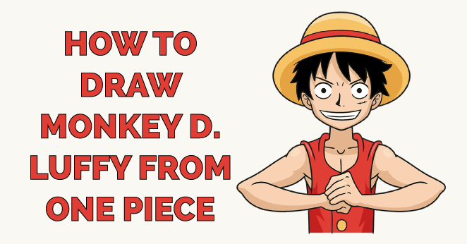 How to Draw Monkey D. Luffy from One Piece Featured Image