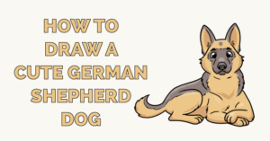 How to Draw a Cute German Shepherd Dog Featured Image