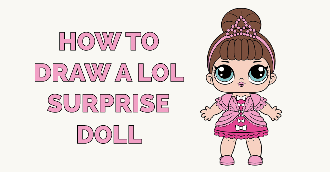How to Draw a LOL Surprise Doll Featured Image