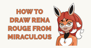 how to draw rena rouge from featured image