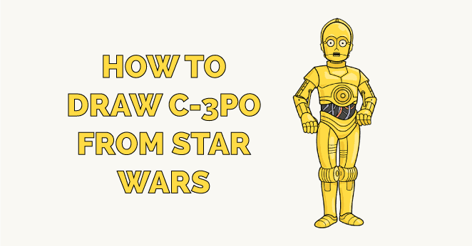 how to draw c-3po from star wars featured image